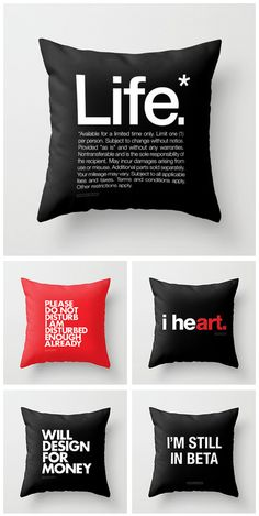 NEW WORDS BRAND™ Throw Pillows at Society6. Free Worldwide Shipping through Monday 11/26/12. http://society6.com/WORDSBRAND/pillows #design #decor #pillows #quotes