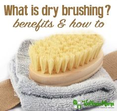 You probably brush your hair, and your teeth (hopefully with natural toothpaste), but do you brush your skin? And why would you? Dry Brushing for Skin I've mentioned dry brushing before and it seems l
