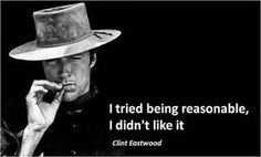 Clint Eastwood Quotes, Scott Eastwood, Wisdom Quotes, Life Quotes, Mindset Quotes, Movie Quotes, Funny Quotes, Peliculas Western, Cowboy Quotes