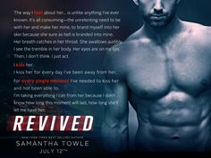 Teaser Tuesday: Revived by Samantha Towle Book Club Books, Good Books, Book Quotes, Me Quotes, The Way I Feel, Book Show, Writing Prompts, Teaser, Book Worms