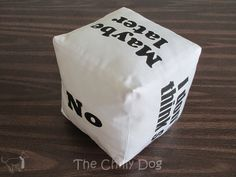 How fun is this! Sew a 'decision cube' like a softer magic 8 ball.
