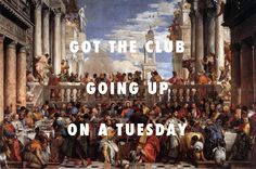 The marriage on a Tuesday The Marriage at Cana (1563), Paolo Veronese / Tuesday, ILOVEMAKONNEN ft. Drake