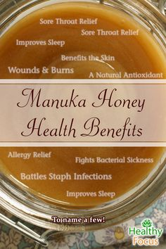 Manuka honey can heal wounds, fight C. Diff, and fight Eczema, Acne and Allergies. It can kill H. Pylori (ulcers), fight MRSA and treat sore throats.