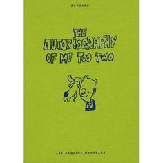 The Autobiography of Me Too - Tome 2