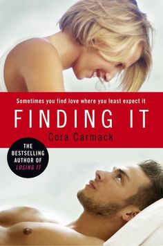 UK COVER: Finding It (Losing It #3) - Cora Carmack