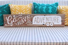 Go Have An Adventure Reclaimed Wood Sign by quietboystudio on Etsy, $80.00