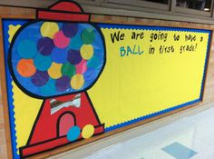 Elementary bulletin board - We are going to have a ball in first grade!