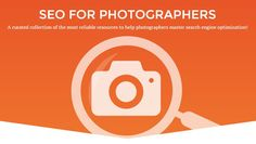 The ultimate SEO resource list for photographers! All the best SEO articles, videos, infographics and tutorials curated by a professional photographer.