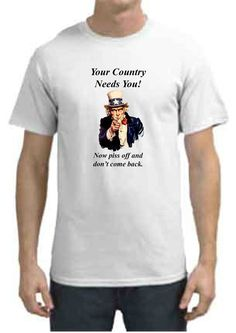 Uncle Sam Your Country Needs You Humorous White Gildan T Shirt