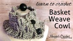 Basket Weave Cowl Free Crochet Pattern - did this in pink with a size K and wooden buttons.  Took about 2 hours.