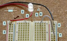 "In the ""Electronics Primer: Use a Breadboard to Build and Test a Simple Circuit"" mini #electronics #science project, students gain hands-on experience building and testing electronic circuits by creating a breadboard circuit with a resistor, a LED, and a battery.  [Source: Science Buddies, http://www.sciencebuddies.org/science-fair-projects/project_ideas/Elec_primer-simplecircuit.shtml?from=Pinterest] #STEM #scienceproject"