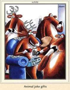 """""""The Far Side"""" by Gary Larson. That aromatic gift certainly brought an abrupt end to the party. Funny Puns, Funny Cartoons, Haha Funny, Funny Stuff, Funny Quotes, Hilarious, Gary Larson Comics, Gary Larson Cartoons, Far Side Cartoons"""