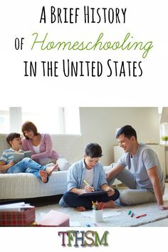 Brief History of Homeschooling in the United States TFHSM