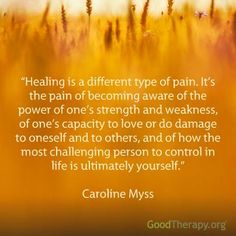 "Accepting that ""healing is a different type of pain""."