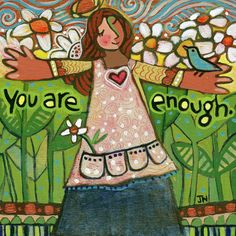 You Are Enough Art Print by Jen Norton. All prints are professionally printed, packaged, and shipped within 3 - 4 business days. Choose from multiple sizes and hundreds of frame and mat options. Catholic Art, Religious Art, Catholic School, You Are Enough, Inspirational Wall Art, Sacred Art, Thing 1, Christian Art, Kirchen