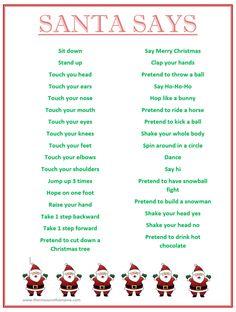FREE PRINTABLE Santa Says game. Simon says with a Christmas spin, perfect for school holiday classroom parties. Xmas Games, Christmas Games For Kids, Holiday Games, Family Christmas, Holiday Fun, Christmas Holidays, Fun Games, Funny Christmas, Christmas Sayings