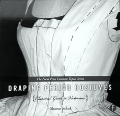 Book: Draping Period Costumes