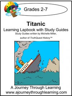 Titanic Lapbook with Study Guide - A Journey Through Learning | History Lapbooks | CurrClick