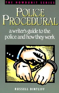 Police Procedural: A Writer's Guide to the Police and How They Work (Howdunit) by Russell Bintliff http://www.amazon.com/dp/0898795966/ref=cm_sw_r_pi_dp_OU1mub1QNS5RK
