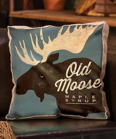 'Old Moose Maple Syrup' Throw Pillow   zulily