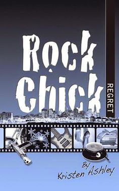 Novels On The Run: BOOK REVIEW - ROCK CHICK REGRET by KRISTEN ASHLEY ...