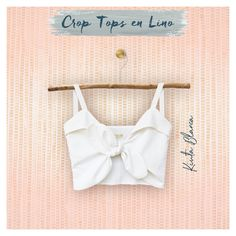 Corp tops en lino S/S 2020 Spring Tops, Spring Summer, Crop Tops, Fashion, Plunging Neckline, White People, Moda, Fashion Styles, Fashion Illustrations