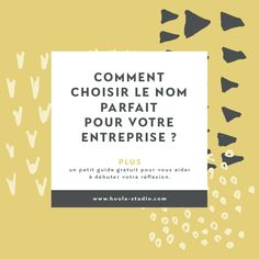 Comment choisir le nom parfait pour votre entreprise? – Hoola studio Business Advice, Business Planning, Online Business, Marketing Software, Be Your Own Boss, Business Inspiration, Best Investments, Parfait, Buisness