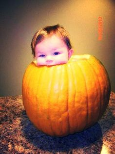 Baby in a Pumpkin, Andrea and I are trying this with Rylan this weekend