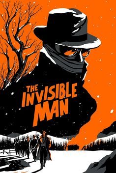 The Invisible Man by Vincent Roche - Home of the Alternative Movie Poster -AMP- Fan Poster, Screen Print Poster, Movie Poster Art, Horror Icons, Horror Movie Posters, Horror Art, Book Cover Art, Book Cover Design, Film Poster Design