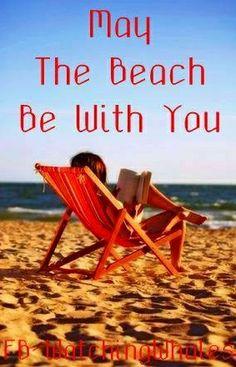 Beach quote via www.Facebook.com/WatchingWhales