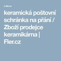 keramická poštovní schránka na přání / Zboží prodejce keramikárna   Fler.cz