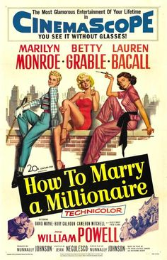 How to Marry a Millionaire is a 1953 American romantic comedy film directed by Jean Negulesco and written and produced by Nunnally Johnson. he film stars Betty Grable, Marilyn Monroe, and Lauren Bacall as three gold diggers who find true love. Horror Movie Posters, Old Movie Posters, Classic Movie Posters, Cinema Posters, Classic Movies, Film Posters, Horror Films, Love Movie, I Movie