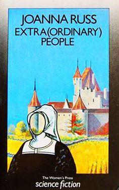 Joanna Russ - extra (ordinary) people