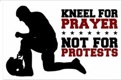 Kneel for Prayer, Not for Protests Bumper Sticker