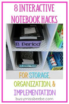 8 hacks for storing, organizing, and implementing interactive notebooks in your class