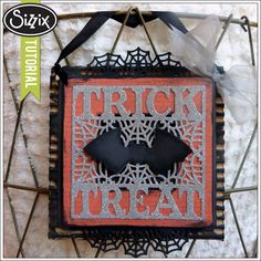 Sizzix Die Cutting Tutorial   Glam Trick or Treat Hanging by Audrey Petit