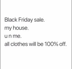 I definitely DO Black Fridays #ParentingAdvisory