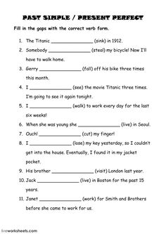 Simple Past or Present Perfect Language: English Grade/level: Intermediate School subject: English as a Second Language (ESL) Main content: Present perfect or past simple Other contents: Basic Grammar, Grammar And Vocabulary, Teaching English, Learn English, Efl Teaching, English Class, Past Tense Worksheet, Tenses Exercises, Simple Past Tense