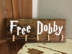 Free Dobby Wooden Sign/Harry Potter Decor/Laundry Room Sign/Sock Hanger by TallgrassHomeDesigns on Etsy https://www.etsy.com/listing/522938971/free-dobby-wooden-signharry-potter