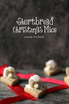Shortbread Mice | Cravings of a Lunatic | Sure to delight kids and adults at Christmas time. #desserts #dessertrecipes #food #sweet #delicious #yummy