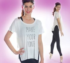 Make Your Pointe Side Slit Tee from Covet Dance