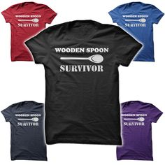 Are you a Wooden Spoon Survivor? Get your brothers and sisters this funny shirt as a gift!