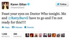 @KarenGillan2: Feast your eyes on Doctor Who tonight. Me and @RattyBurvil have to go and I'm not ready for this!!!!