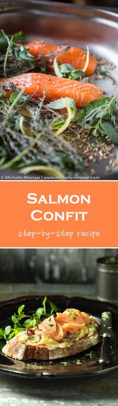 Salmon Confit - Ditch the olive oil and make it with clarified butter instead. Irresistible.