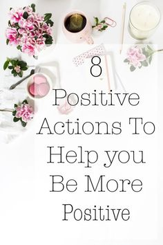 This is so helpful! I've been in such a slump!! 8 Positive Actions That Will Lead to Positive Thinking �� Bohemian Crossroads