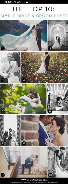 The Top 10: Simple Bride & Groom Poses #designaglow #weddingphotography