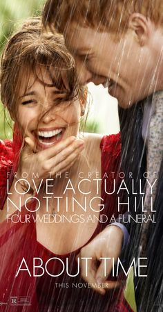 About Time.  One of the best movies I have watched. It made me cry, laugh and feel the depth of my heart.