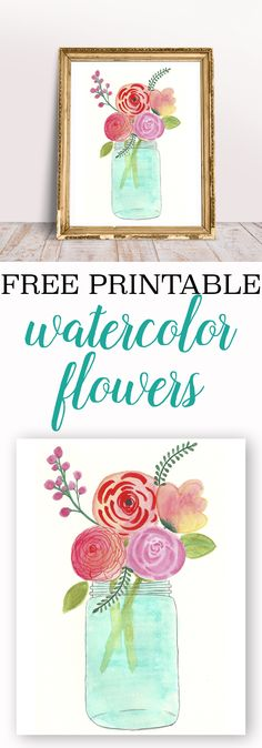 free watercolor printable - flowers in mason jar.