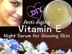 DIY Anti Aging Vitamin E Serum, Glowing, Wrinkle Free Skin, Remove Dark Spots, Blemishes, Fine lines - YouTube