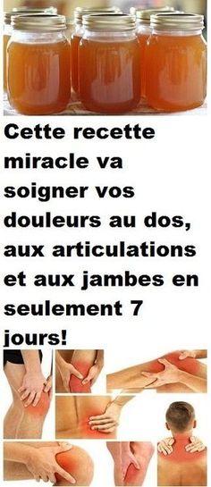 Cette recette miracle va soigner vos douleurs au dos, aux articulations et aux jambes en seulement 7 jours!